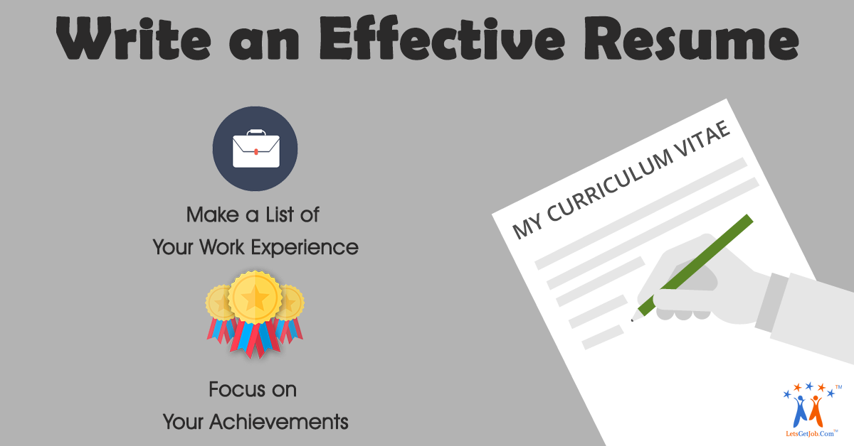 How to Write an Effective Resume - Lets Get Job